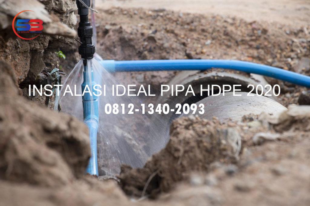 Instalasi Ideal Pipa HDPE Update 2020 http://hargapipahdpesurabaya.com