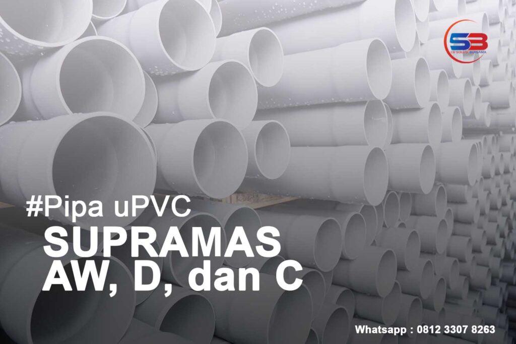 Info Harga Pipa Supramas AW, D, C http://hargapipahdpesurabaya.com/
